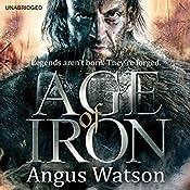 Age of Iron | [Angus Watson]