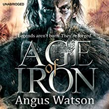 Age of Iron (       UNABRIDGED) by Angus Watson Narrated by Sean Barrett