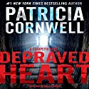 Depraved Heart: A Scarpetta Novel, Book 23 (       UNABRIDGED) by Patricia Cornwell Narrated by Susan Ericksen