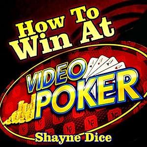 How to Win Big @ Video Poker Audiobook