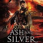 Ash and Silver: Sanctuary, Book 2 | Carol Berg