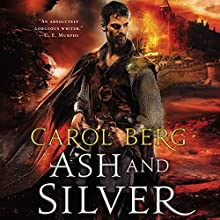 Ash and Silver: Sanctuary, Book 2 (       UNABRIDGED) by Carol Berg Narrated by Macleod Andrews
