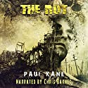 The Rot Audiobook by Paul Kane Narrated by Chris Barnes