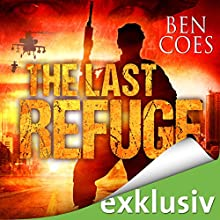 The Last Refuge: Welt am Abgrund (Dewey Andreas 3) Hörbuch von Ben Coes Gesprochen von: Olaf Pessler