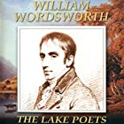 The Lake Poets: William Wordsworth Radio/TV von  G2 Entertainment Ltd