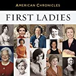 NPR American Chronicles: First Ladies |  National Public Radio