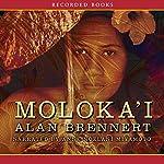 Moloka'i | Alan Brennert