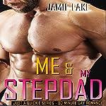 Me & My Stepdad: Just a Quickie Series, Book 17 | Jamie Lake