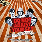 Do Not Adjust Your Set - Volume 3 | Humphrey Barclay,Ian Davidson,Denise Coffey,Eric Idle,David Jason,Terry Jones,Michael Palin