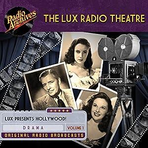 Lux Radio Theatre - Volume 1 Radio/TV Program