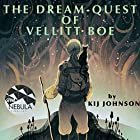 The Dream-Quest of Vellitt Boe Audiobook by Kij Johnson Narrated by Kij Johnson