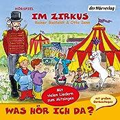 Im Zirkus (Was hör ich da?) | Rainer Bielfeldt, Otto Senn