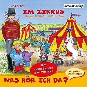 Im Zirkus (Was hör ich da?) Hörspiel