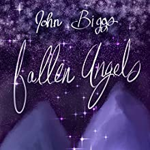Fallen Angels Audiobook by John Biggs Narrated by Audra Pagano