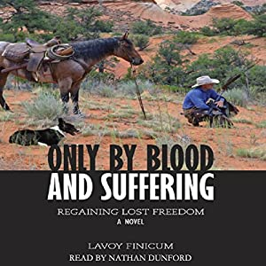 Only by Blood and Suffering Audiobook