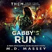 Gabby's Run: THEM, Book 4 | M.D. Massey