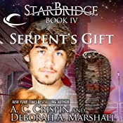 Serpent's Gift: StarBridge, Book 4 | A. C. Crispin, Deborah A. Marshall
