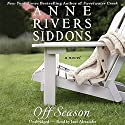 Off Season Audiobook by Anne Rivers Siddons Narrated by Jane Alexander