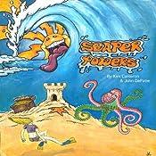 Seaper Powers: In Search of Bleu Jay's Treasure | Kim Cameron, John DePatie