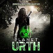Planet Urth: Planet Urth Series Book 1 | Jennifer Martucci, Christopher Martucci