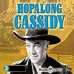 Hopalong Cassidy |  Radio Spirits, Inc.