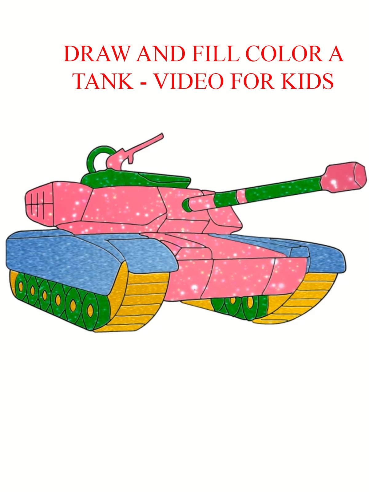 Clip: draw and fill color a tank - video for kids
