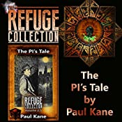 The PI's Tale: The Refuge Collection 2.5 | Paul Kane