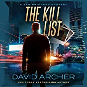 The Kill List: The Sam Prichard Series, Volume 5 | David Archer