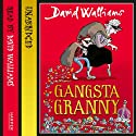 Gangsta Granny Hörbuch von David Walliams Gesprochen von: David Walliams
