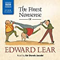 The Finest Nonsense of Edward Lear Audiobook by Edward Lear Narrated by Derek Jacobi