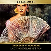 Lady Windermere's Fan audio book