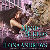 Magic Bleeds: Kate Daniels Series, Book 4 | Ilona Andrews