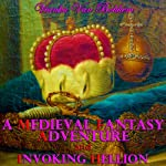 A Medieval Fantasy Adventure and Invoking Hellion | Vianka Van Bokkem