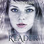 The Reader | MK Harkins