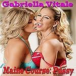 Maine Course - Pussy!   Gabriella Vitale