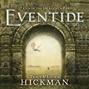 Eventide: Tales of the Dragon's Bard, Book 1 | [Tracy Hickman, Laura Hickman]