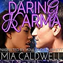 Daring Karma: Threads of Fate, Book 2 Audiobook by Mia Caldwell Narrated by Youlanda Burnett