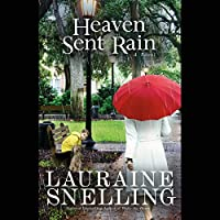 Heaven Sent Rain (       UNABRIDGED) by Lauraine Snelling Narrated by Kristin Kalbli