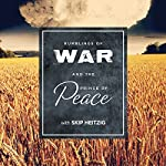 Rumblings of War and the Prince of Peace | Skip Heitzig