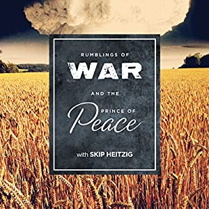Rumblings of War and the Prince of Peace Speech