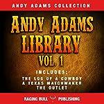 Andy Adams Library Vol 1   Andy Adams, Raging Bull Publishing