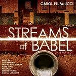 Streams of Babel   Carol Plum-Ucci