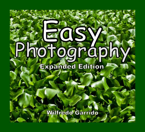 Easy Photography (Expanded Edition)