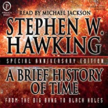A Brief History of Time (       UNABRIDGED) by Stephen Hawking Narrated by Michael Jackson