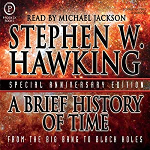 A Brief History of Time Audiobook by Stephen Hawking Narrated by Michael Jackson