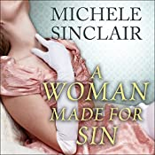 A Woman Made for Sin: Promises Trilogy Series, Book 2 | Michele Sinclair