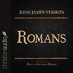 Holy Bible in Audio - King James Version: Romans |  King James Version