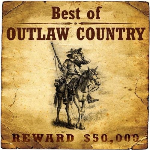 Best Of Outlaw Country