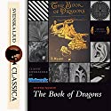 The Book of Dragons Audiobook by Edith Nesbit Narrated by Laurie Anne Walden