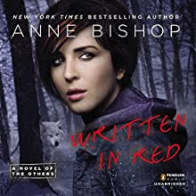 Written in Red: A Novel of the Others Audiobook by Anne Bishop Narrated by Alexandra Harris